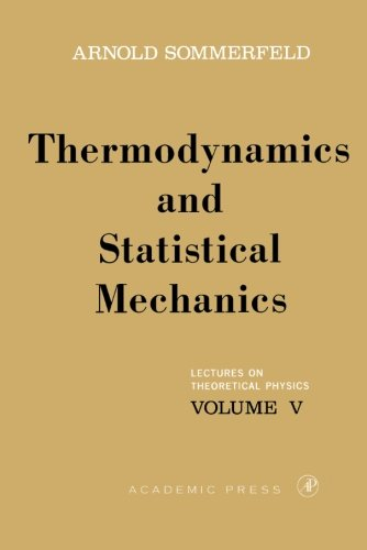 9780126546828: Lectures on Theoretical Physics, Volume 5: Thermodynamics and Statistical Mechanics