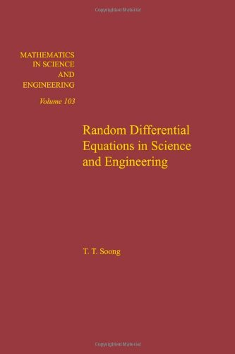 Random differential equations in science and engineering,: T.T. Soong
