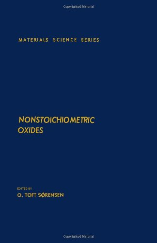 9780126552805: Nonstoichiometric Oxides (Materials science and technology)