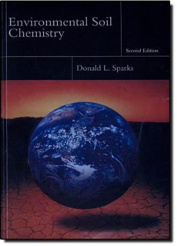 9780126564464: Environmental Soil Chemistry, Second Edition