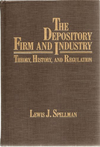 9780126565805: The Depository Firm and Industry: Theory, History and Regulation
