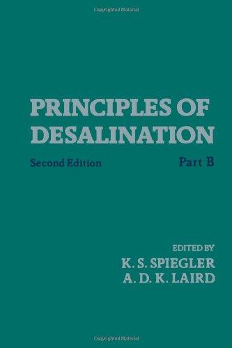 Principles of Desalination: Spiegler, K.S.