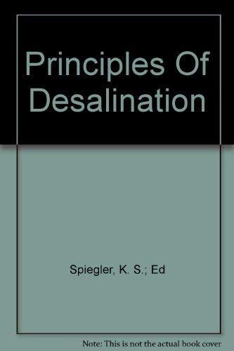 9780126567502: Principles of Desalination