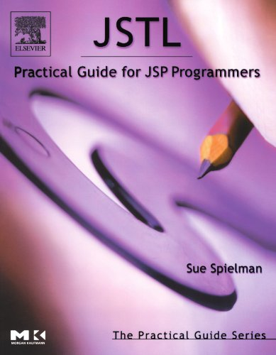 9780126567557: JSTL: Practical Guide for JSP Programmers (The Practical Guides)