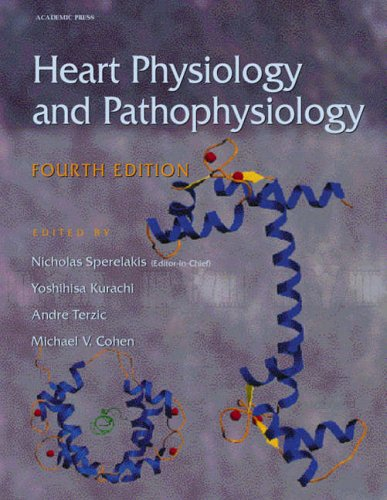 9780126569759: Heart Physiology and Pathophysiology, Fourth Edition