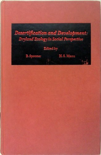 9780126580501: Desertification and Development: Dryland Ecology in Social Perspective
