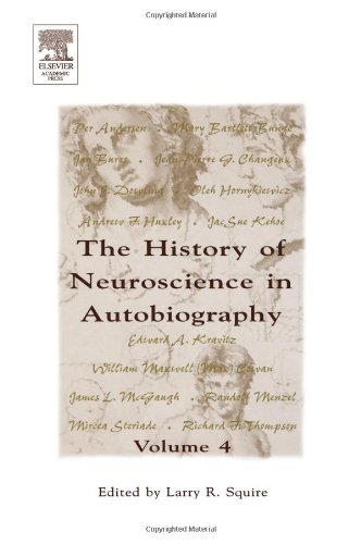 9780126602463: The History Of Neuroscience In Autobiography, Volume 4 (Autobiographies)