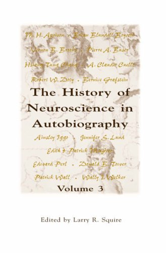 9780126603057: The History of Neuroscience in Autobiography, Volume 3