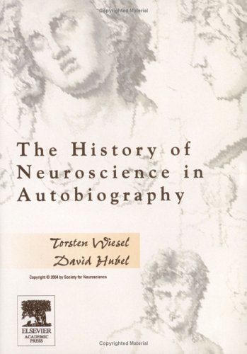 9780126604306: The History of Neuroscience in Autobiography DVD Wiesel/Hubel
