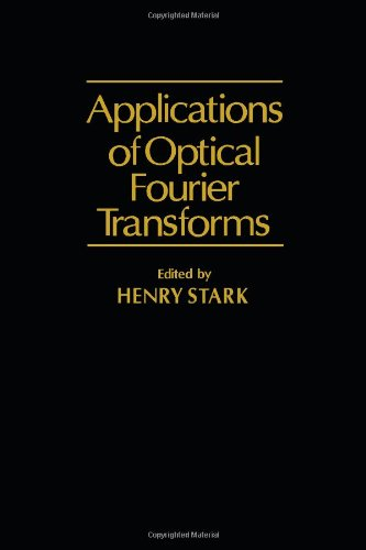 9780126632200: Applications of Optical Fourier Transforms