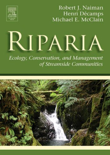 9780126633153: Riparia: Ecology, Conservation, and Management of Streamside Communities (Aquatic Ecology)