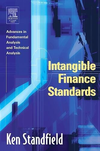 9780126635539: Intangible Finance Standards: Advances in Fundamental Analysis and Technical Analysis