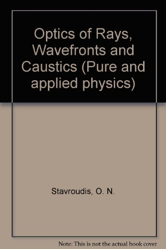 9780126640502: Optics of Rays, Wavefronts and Caustics (Pure and applied physics)