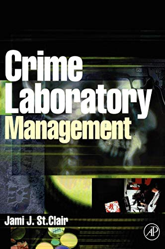 9780126640519: Crime Laboratory Management