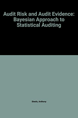 9780126641400: Audit Risk and Audit Evidence: Bayesian Approach to Statistical Auditing
