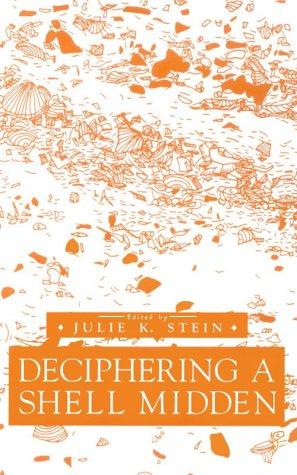 9780126647303: Deciphering a Shell Midden