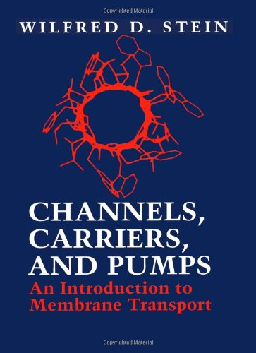 9780126650457: Channels, Carriers, and Pumps: An Introduction to Membrane Transport