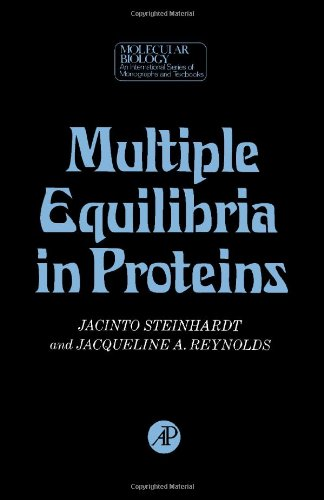 9780126654509: Multiple Equilibria in Proteins (Molecular Biology)