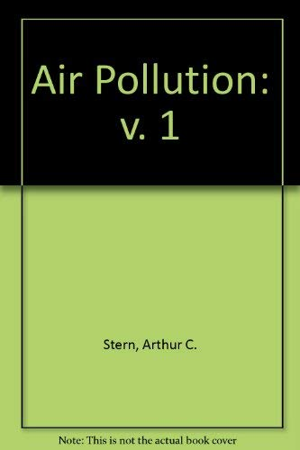 9780126665512: Air Pollution, Volume I: Air Pollution and Its Effects.