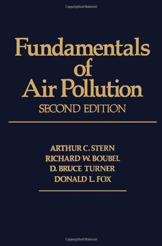 Fundamentals of Air Pollution (Second Edition): Stern, Arthur C.;