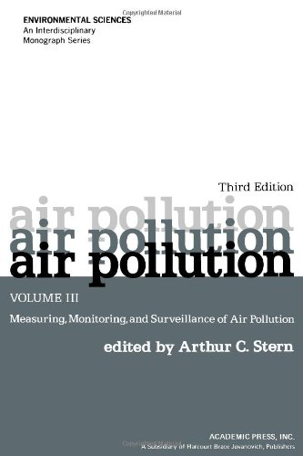 9780126666038: Air Pollution, Volume 3: Measuring, Monitoring and Surveillance of Air Pollution