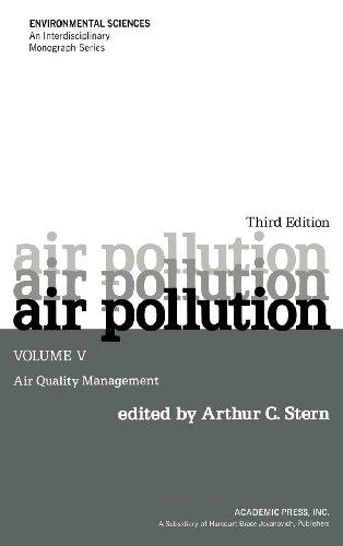 9780126666052: Air Pollution, Volume 5, Third Edition: Air Quality Management (Environmental Sciences)