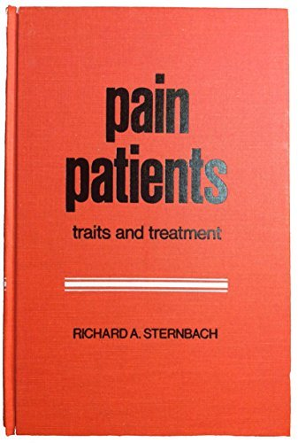 9780126672350: Pain Patients: Traits and Treatments