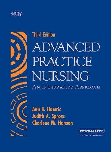 9780126679038: Advanced Practice Nursing - An Integrative Approach (3rd, Third Edition) - By Hamric, Spross, & Hanson
