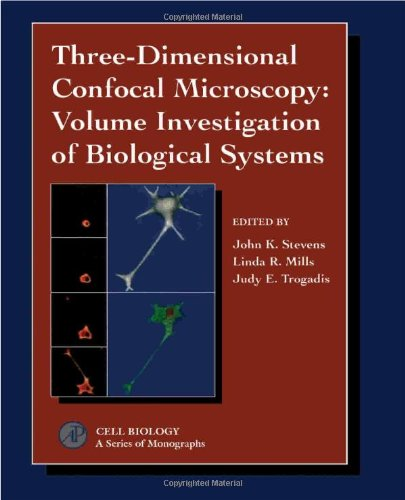 9780126683301: Three-Dimensional Confocal Microscopy: Volume Investigation of Biological Systems (Cell Biology)