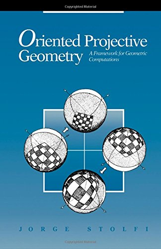 9780126720259: Oriented Projective Geometry: A Framework for Geometric Computations