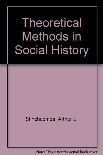 9780126722512: Theoretical Methods in Social History
