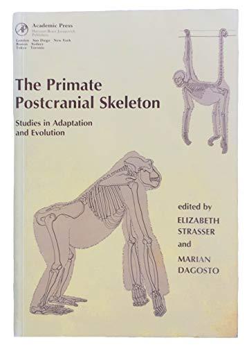 9780126730050: The Primate Postcranial Skeleton: Studies in Adaptation and Evolution
