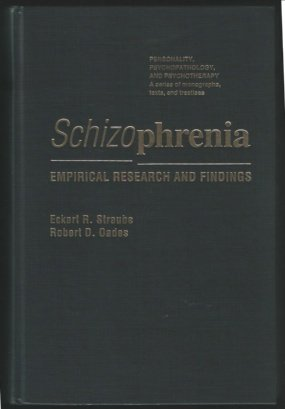 9780126730104: Schizophrenia: Empirical Research and Findings (Personality, Psychopathology, and Psychotherapy)