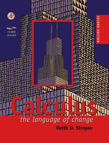 9780126730302: Calculus, Second Edition: The Language of Change