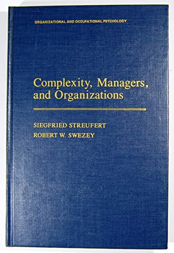 9780126733709: Complexity, Managers and Organizations (Organizational and Occupational Psychology)