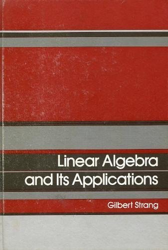 9780126736502: Linear Algebra and Its Applications