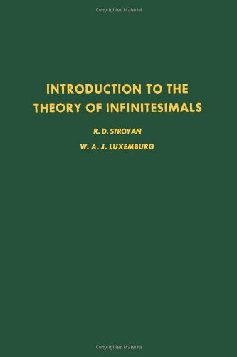 9780126741506: Introduction to the Theory of Infinitesimals (Pure & Applied Mathematics)