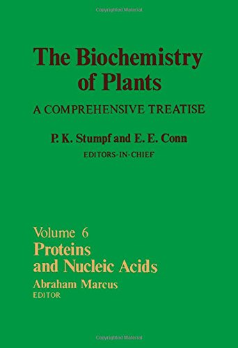 9780126754063: The Biochemistry of Plants: A Comprehensive Treatise, Volume 6: Proteins and Nucleic Acids