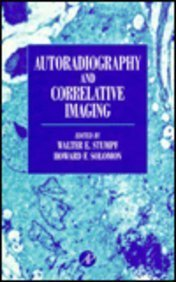 9780126754506: Autoradiography and Correlative Imaging