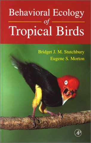 9780126755558: Behavioral Ecology of Tropical Birds (Ap Natural World)
