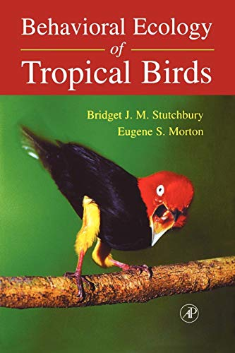 9780126755565: Behavioral Ecology of Tropical Birds