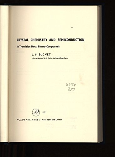 9780126756500: Crystal Chemistry and Semiconduction in Transition Metal Binary Compounds