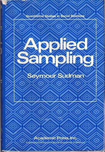 9780126757507: Applied Sampling (Quantitative studies in social relations)
