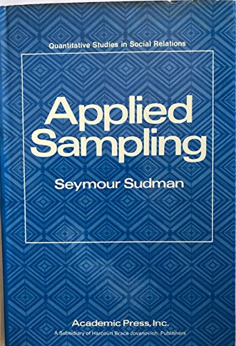 9780126757507: Applied Sampling (Quantitative studies in social relations)