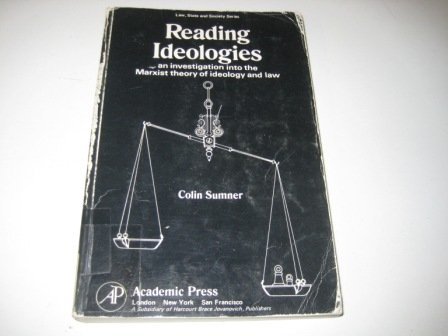 9780126766523: Reading Ideologies: Investigation into the Marxist Theory of Ideology and Law (Law, state, and society series)