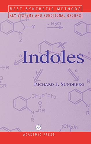 9780126769456: Indoles (Best Synthetic Methods)