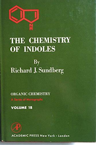 9780126769500: Chemistry of Indoles (Organic chemistry)