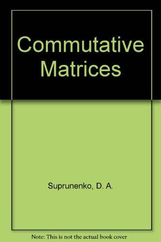 9780126770506: Commutative Matrices