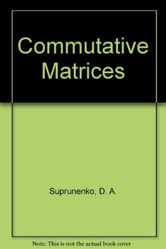 9780126770506: Commutative Matrices