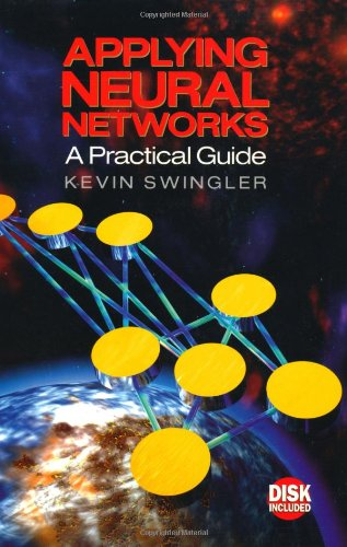9780126791709: Applying Neural Networks: A Practical Guide
